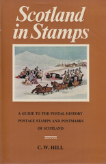 104184 - SCOTLAND IN STAMPS BY C. W. HILL.
