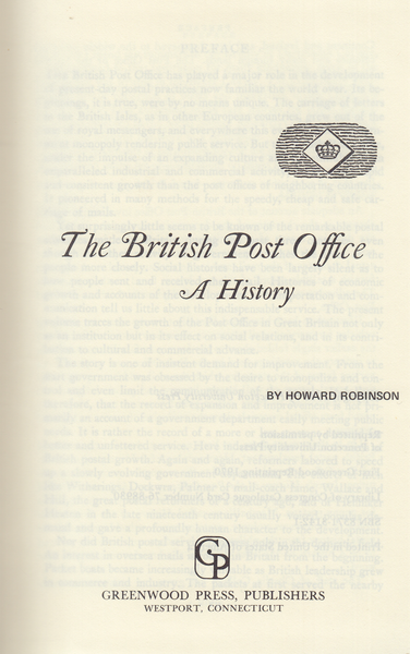 104213 - 'THE BRITISH POST OFFICE - A HISTORY' BY HOWARD ROBINSON.