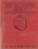 104214 - HIS MAJESTY'S MAILS BY G. A. CAMPBELL.