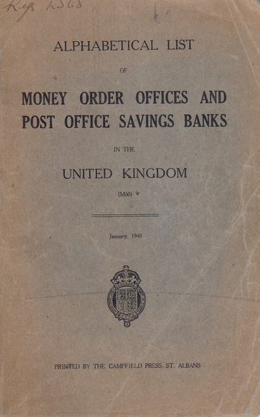 104221 - ALPHABETICAL LIST OF MONEY ORDER OFFICES AND POST OFFICE SAVINGS BANKS IN THE UNITED KINGDOM.