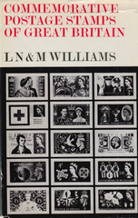 104233 - COMMEMORATIVE POSTAGE STAMPS OF GREAT BRITAIN BY L. N. AND M. WILLIAMS.