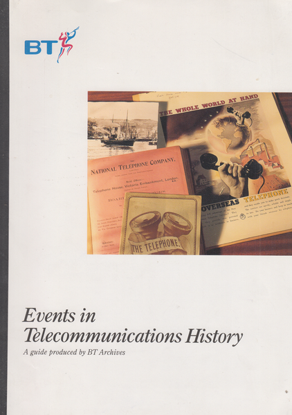104243 - BRITISH TELECOM - EVENTS IN TELECOMMUNICATIONS HISTORY.