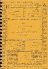 "115855 ""THE LOCAL POSTS OF THE MIDLAND COUNTIES TO 1840"" BY THE MIDLAND POSTAL HISTORY SOCIETY (1993)."