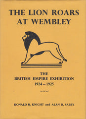 115944 'THE LION ROARS AT WEMBLEY' BY KNIGHT AND SABEY.