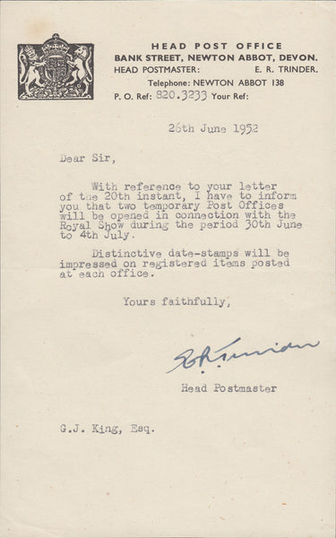 119435 1952 LETTER HEAD POST OFFICE NEWTON ABBOT TO G. J. KING RE. TEMPORARY CANCELLATION AT THE ROYAL SHOW.