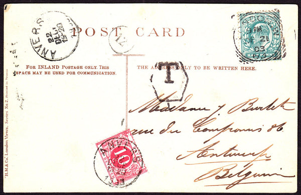53117 - 1903 UNDERPAID MAIL LONDON TO ANTWERP. 1903 postcard London to Antwerp with ...