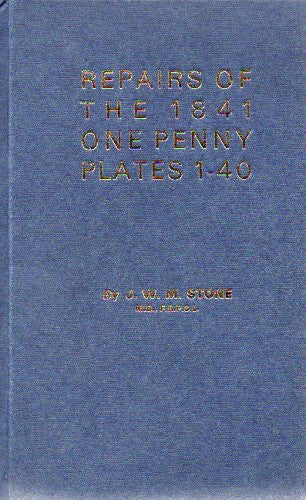 59963 - REPAIRS OF THE 1841 1d PLATES 1-40 by Dr. Stone. F...