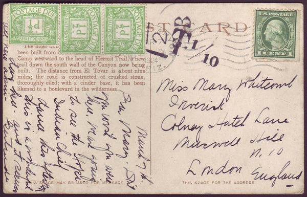 75993 - 1924 UNDERPAID MAIL USA TO LONDON. Post card from Arizona to London...