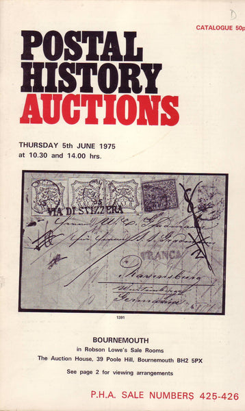 "78098 - ""POSTAL HISTORY AUCTIONS - ROBSON LOWE."" Fine copy..."