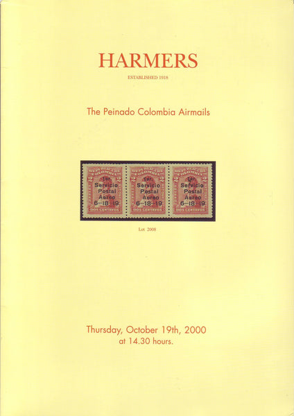 "78317 - HARMERS - ""THE PEINADO COLOMBIA AIRMAILS"" October ..."