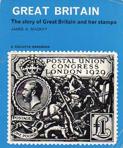 78661 - THE STORY OF GREAT BRITAIN AND HER STAMPS, James A...