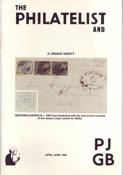 78945 - THE PHILATELIST and PJ GB APRIL-JUNE 1992. Including...