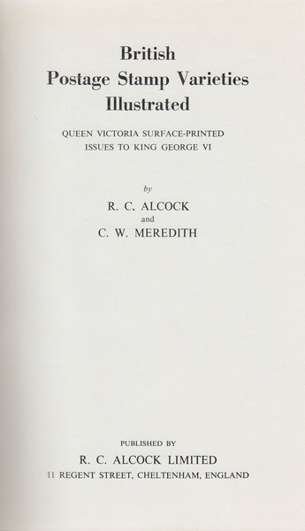 "81778 - ""BRITISH POSTAGE STAMP VARIETIES ILLUSTRATED"" BY ALCOCK AND MEREDITH."