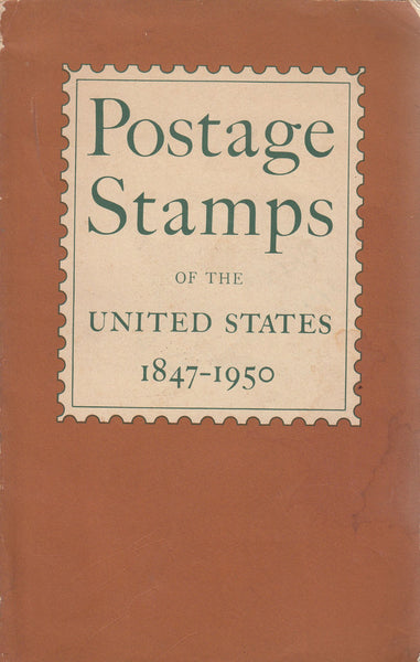 81903 - POSTAGE STAMPS OF THE UNITED STATES 1847-1950 by t...
