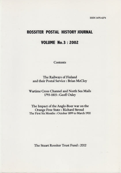 83585 - ROSSITER POSTAL HISTORY JOURNAL VOL.3 2002. Fine c...