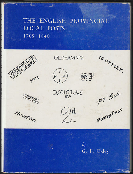 83588 - THE ENGLISH PROVINCIAL LOCAL POSTS 1765-1840 by GF...