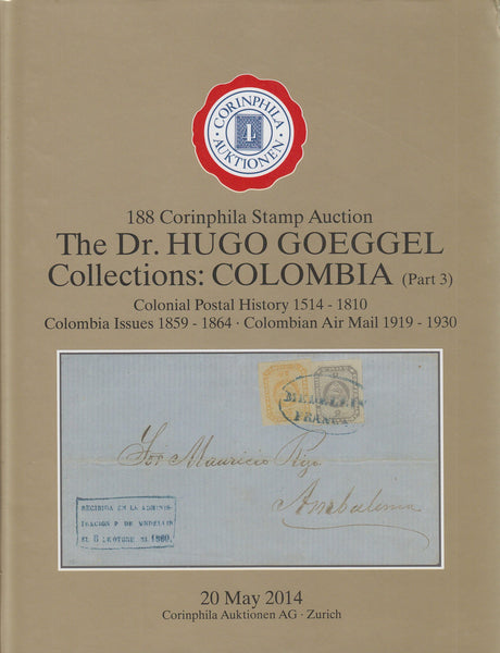 83593 - THE DR HUGO GOEGGEL COLLECTIONS: COLOMBIA PART 3. ...