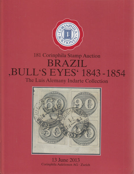 83597 - BRAZIL: BULL'S EYES 1843-1854. Superb auction cata...