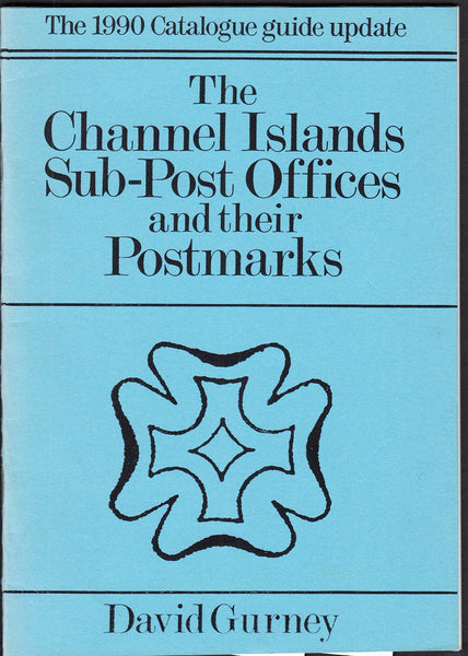 84830 - THE CHANNEL ISLANDS SUB-POST OFFICES and THEIR POSTM...