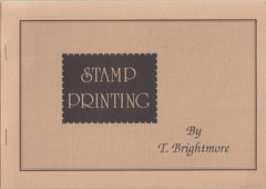 84843 - STAMP PRINTING by T Brightmore. Circa 1980 paperba...
