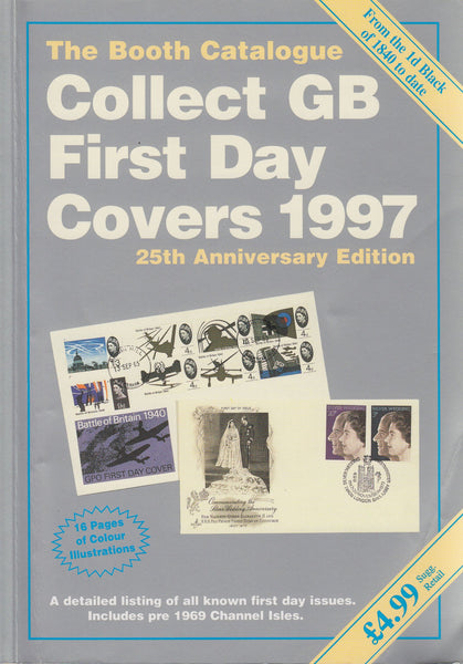 84925 - THE BOOTH CATALOGUE: COLLECT GB FIRST DAY COVERS 1...