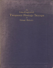 84940 - 'THE LINE ENGRAVED TWOPENCE POSTAGE STAMPS OF GREAT BRITAIN' by Dendy Marshall.