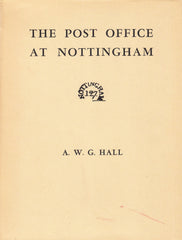 90936 - THE POST OFFICE AT NOTTINGHAM by A.W.G. Hall. A ve...