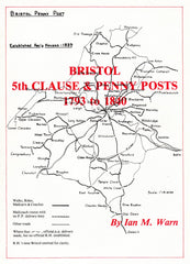 91049 - BRISTOL - 5TH CLAUSE and PENNY POSTS 1793 TO 1840 BY...