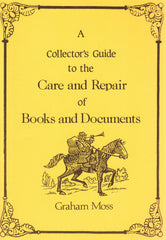91146 - A COLLECTOR'S GUIDE TO THE CARE AND REPAIR OF BOOK...