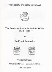 91350 - THE FRANKING SYSTEM IN THE POST OFFICE 1652-1840 B...