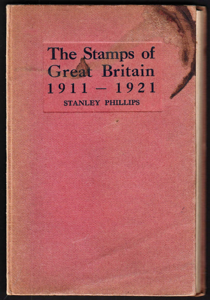 96072 - THE STAMPS OF GREAT BRITAIN 1911-1921 BY STANLEY P...