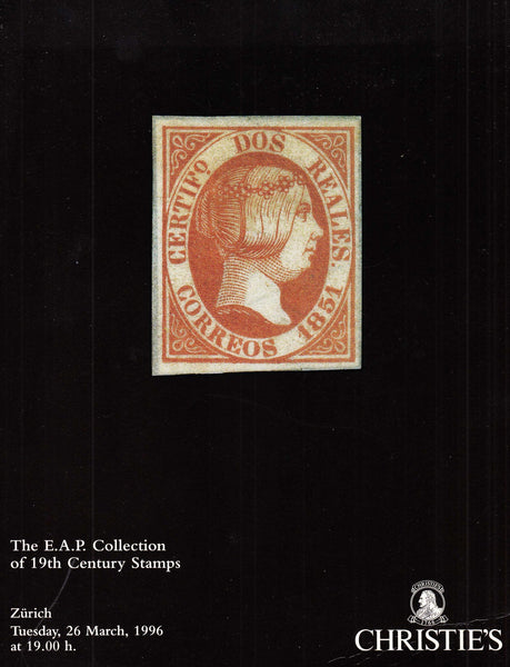 96235 - THE E.A.P. COLLECTION OF 19TH CENTURY STAMPS. A fi...