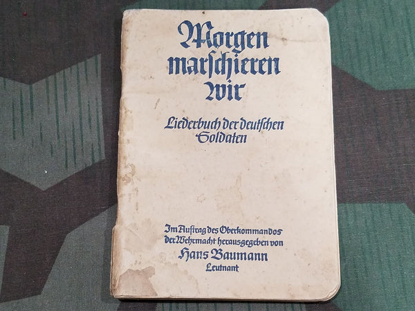 """Morgen Marschieren Wir"" WWII German Soldier's Song Book"