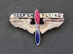 Vintage 1940s WWII Keep 'Em Flying Pin