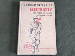 WWII 1943 Fundamentals of Electricity for Those Preparing for War Service Book