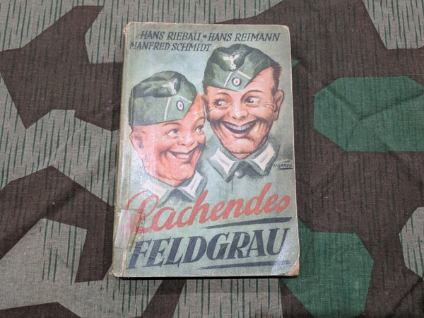 WWII German Original Soldiers Humor Book Lachendes Feldgrau