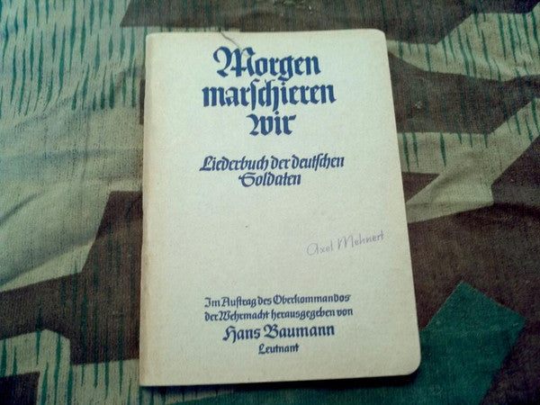 WWII German Soldier's Song Book Morgen Marschieren Wir