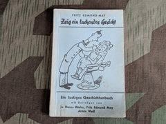 WWII German Zieg ein lachendes Gesicht! Cartoon Book