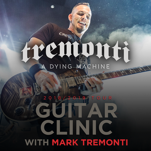 Mark Tremonti Guitar Clinic - WINTER US TOUR 2019