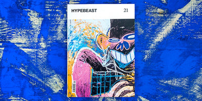 HYPBEAST MAGAZINE ISSUE 21 The Renaissance Issue