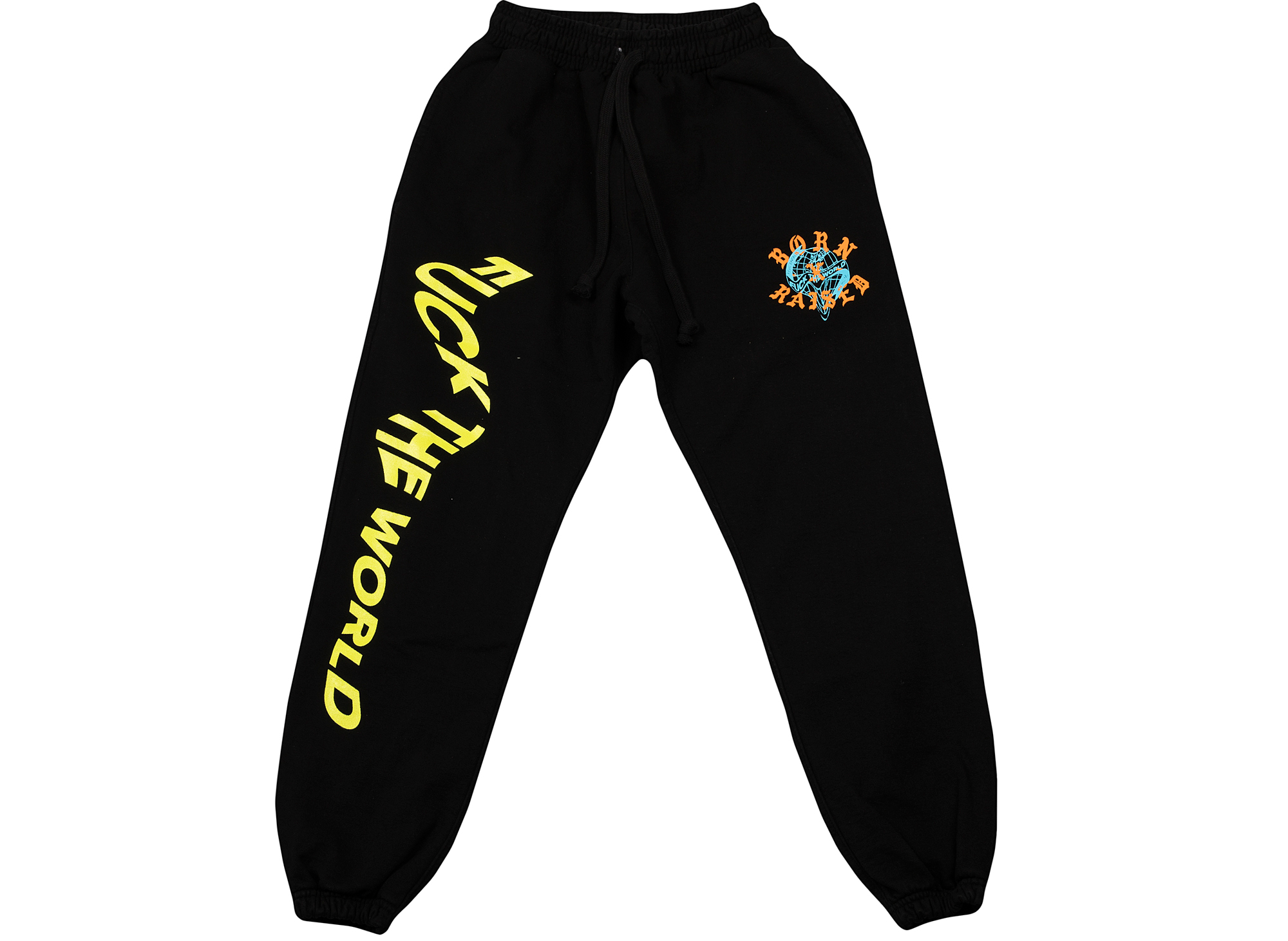 Born x Raised Fuck the World Sweatpants
