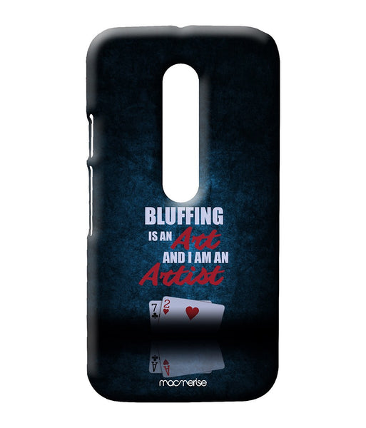 Art of Bluffing Sublime Case for Moto G Turbo - Giftingnation