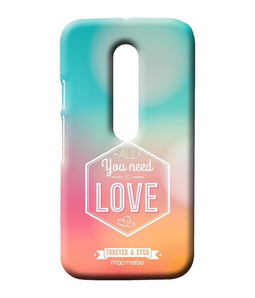 All You Need is Love Sublime Case for Moto G Turbo - Giftingnation