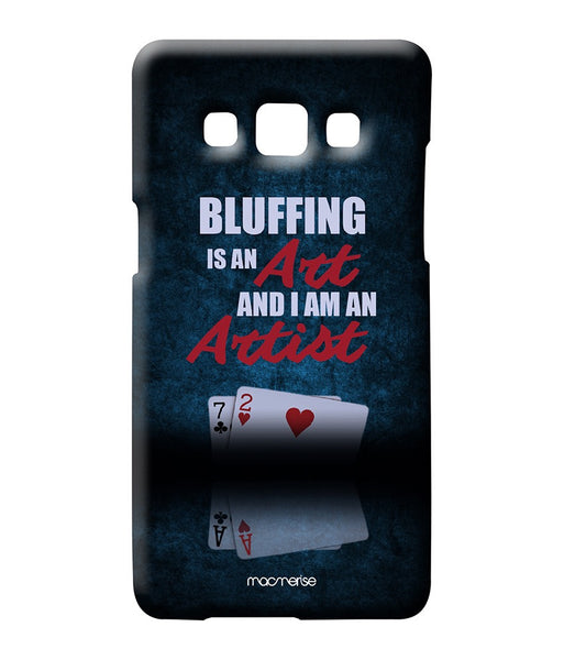 Art of Bluffing Sublime Case for Samsung A7 - Giftingnation