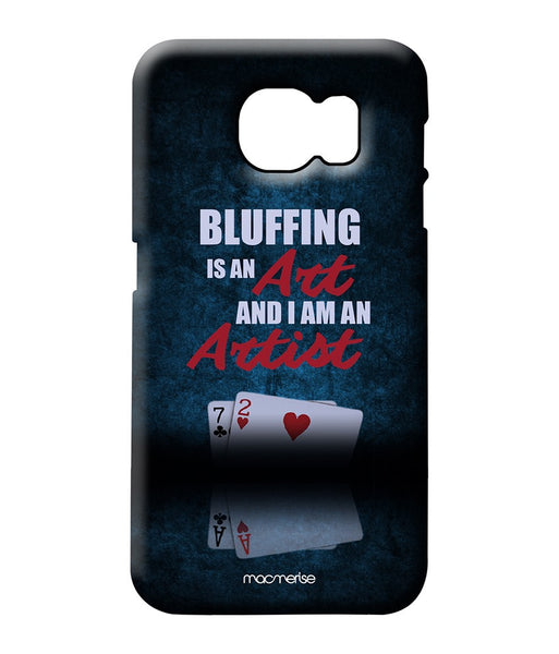 Art of Bluffing Pro case for Samsung S6 - Giftingnation