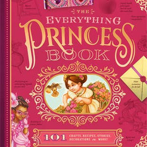 The Everything Princess Book - Nana Belle