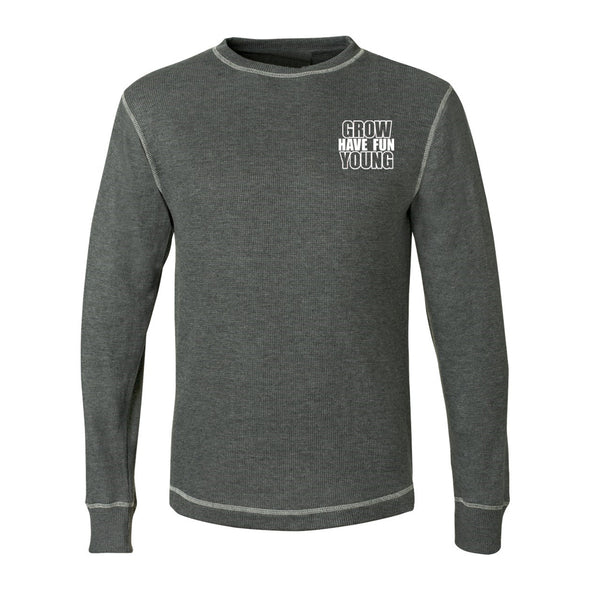 Have Fun Grow Young Men's Long Sleeve Thermal Shirt in Charcoal Heather color with Vintage White Contrast Stitch, reminding you to be a kid again