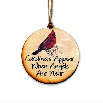 Driftless Studios - When Angels Appear Cardinals Are Near Wooden Christmas Ornament