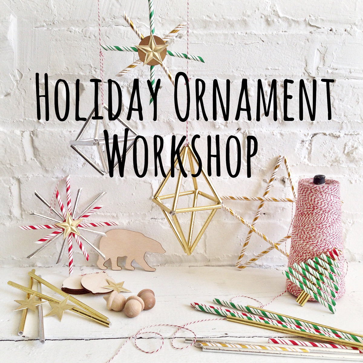 Holiday Ornament Workshop