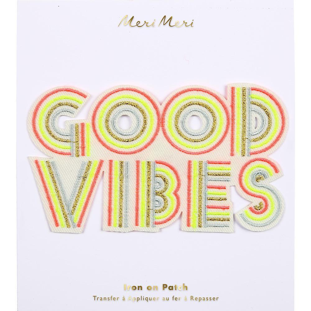 Good Vibes Embroidered Patch
